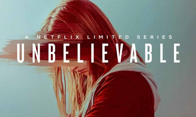Netflix: Assistimos Unbelievable!