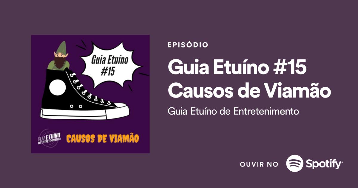 Podcast novo disponível! Guia Etuíno #15 Casos de Viamão